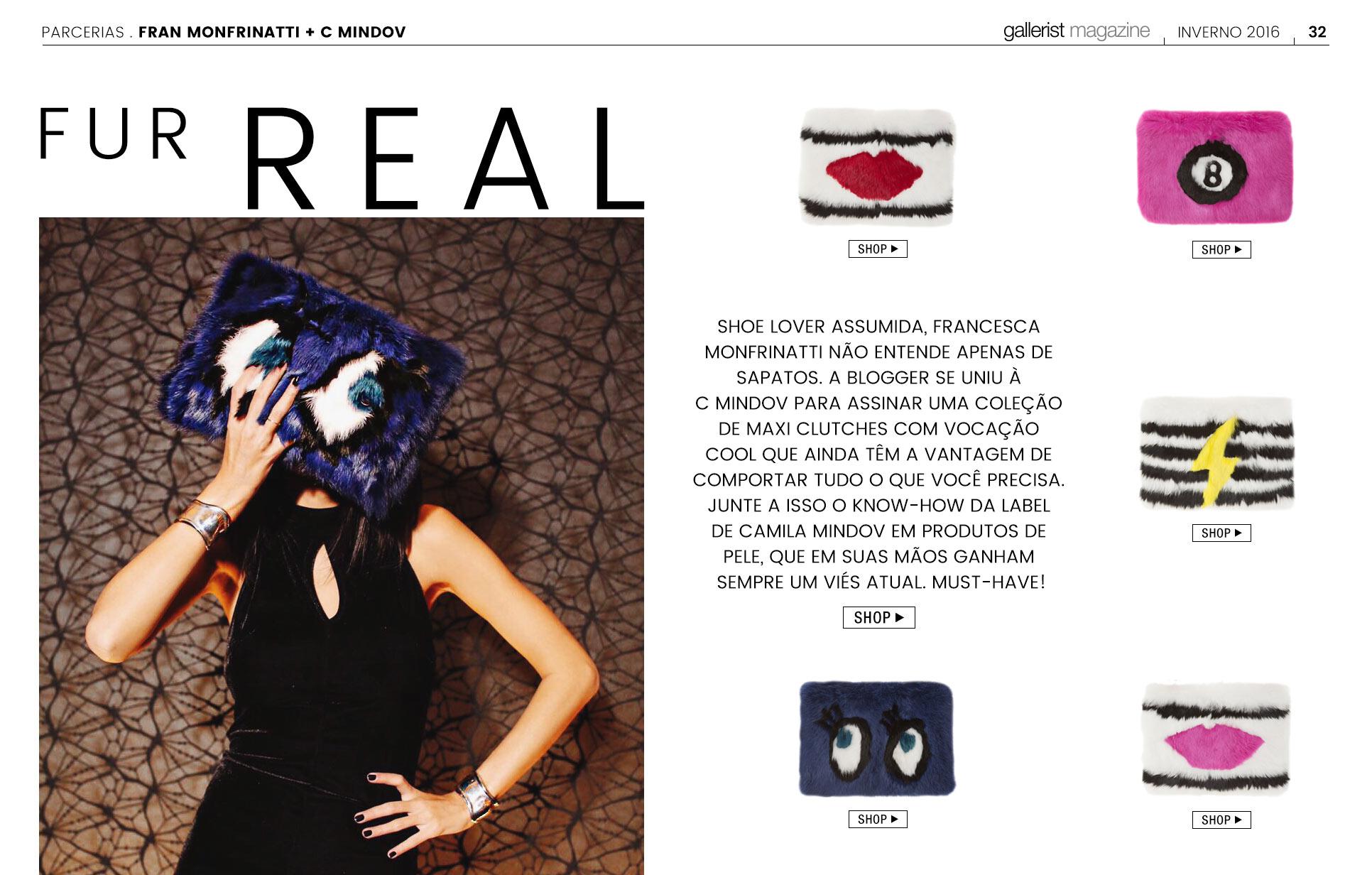 ... comportar tudo o que você precisa. Junte a isso o know-how da label de  Camila Mindov em produtos de pele, que em suas mãos ganham sempre um viés  atual. 0c2e560e2c